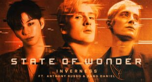 [Lyric Video] inverness – State of Wonder (feat. Anthony Russo, Kang Daniel)